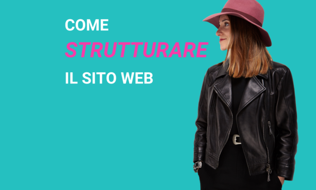 COME STRUTTURARE UN SITO WEB